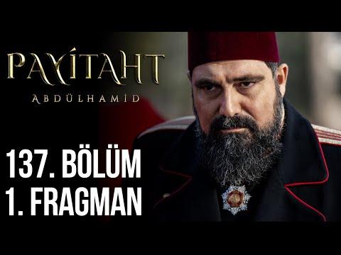 مسلسل السلطان عبد الحميد الثاني الحلقة 137