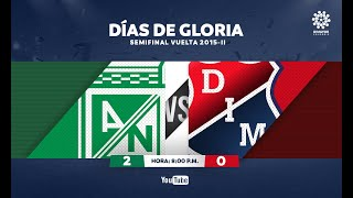 CLÁSICOS DIMAYOR | Atlético Nacional 2:0 Ind. Medellín Semifinal vuelta 2015-II