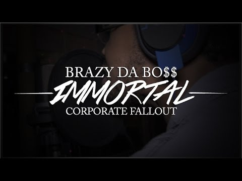 "Brazy Da Bo$$ - ""Immortal"" Featuring Corporate Fallout Official Music Video"