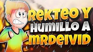 REKTEO Y HUMILLO A MRDEIVID EN 1 VS 1 ÉPICO!!!   CON BREEZILY Y RUSH EXTREMO!