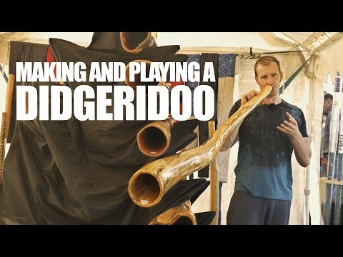 Making and Playing a Didgeridoo