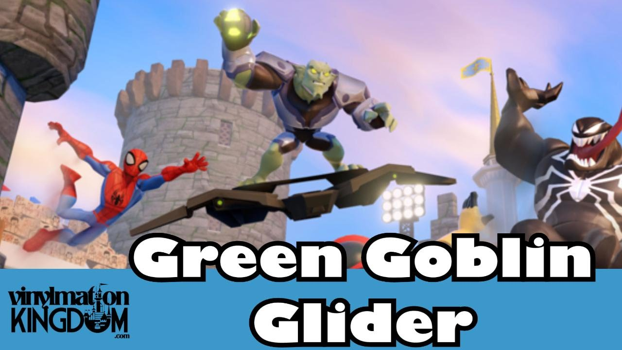 Disney Infinity 2.0 News - Where Is The Green Goblin's Glider ...