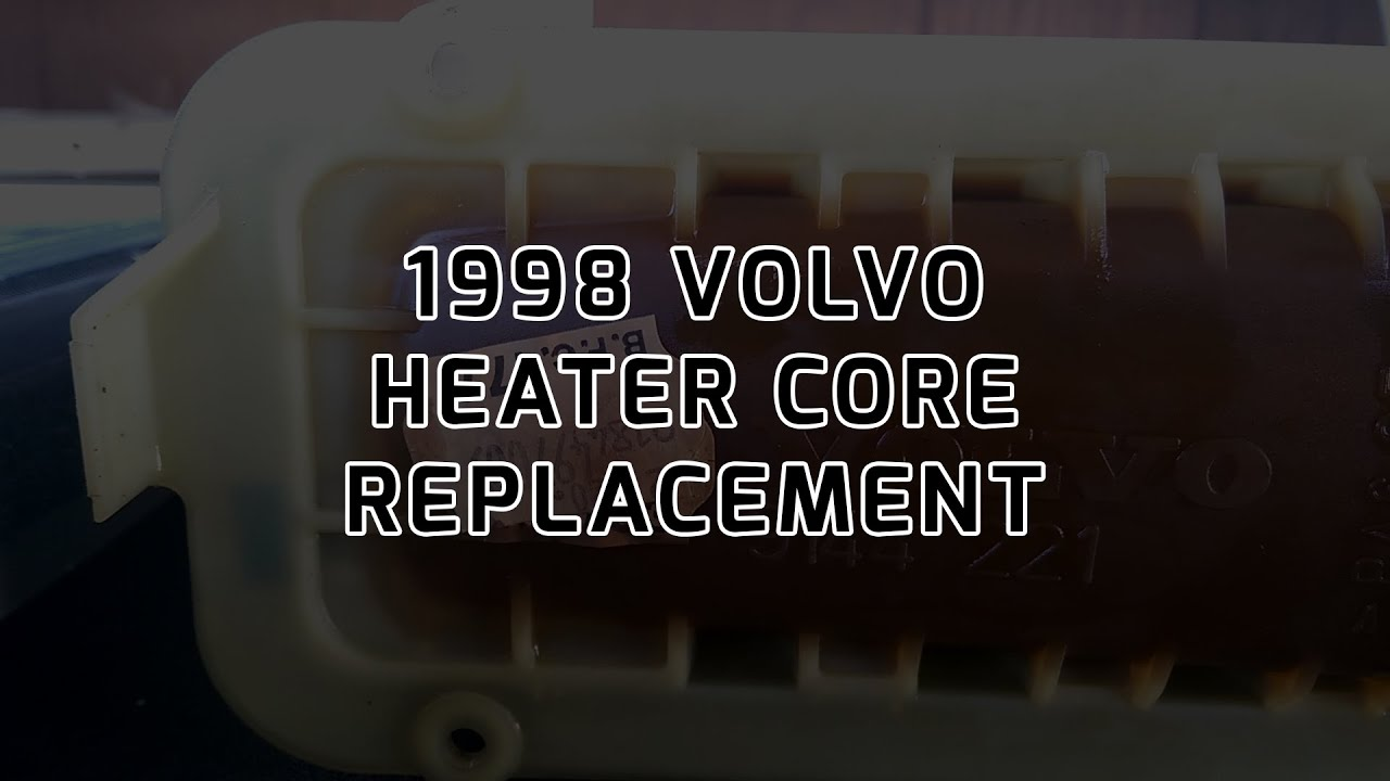 how to replace a heater core in a 1998 volvo s70 glt 39 93. Black Bedroom Furniture Sets. Home Design Ideas
