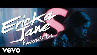 Ericka Jane - Favorite Lie