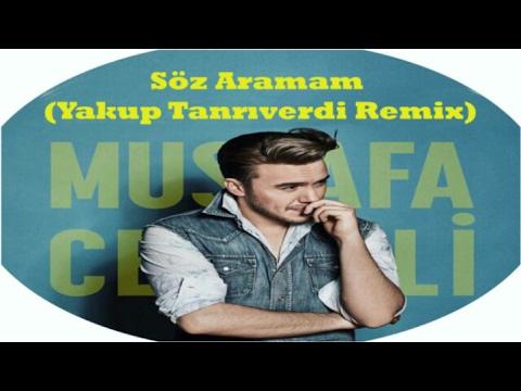 Mustafa Ceceli - Söz Aramam (Yakup Tanriverdi Remix)