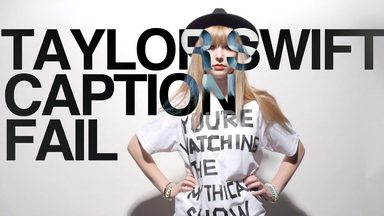 Taylor Swift Caption Fail