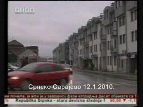 Srpsko Sarajevo: Kredit za infrastrukturu Srpska Ilidza 12.1.2010. †