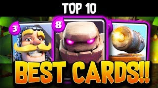 TOP 10 BEST CARDS in CLASH ROYALE - YOU NEED TO USE THESE RN!!