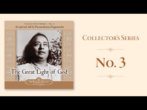Paramahansa Yogananda: The Great Light of God - Collector's Series No. 3