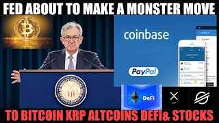 EMERGENCY VIDEO! FED ABOUT TO MAKE A MONSTER MOVE TO BITCOIN XRP ALTCOINS DEFI & STOCKS!