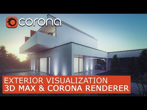 3Ds Max & Corona Renderer | Exterior Visualization
