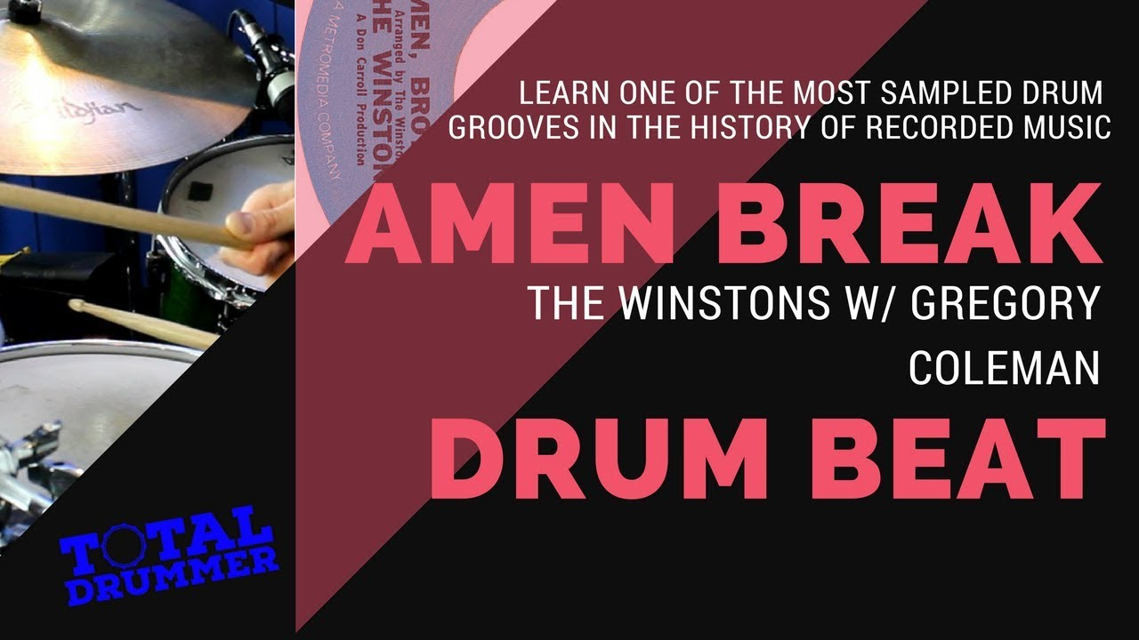 The Amen Break Break Beat Drum Lesson Total Drummer Online