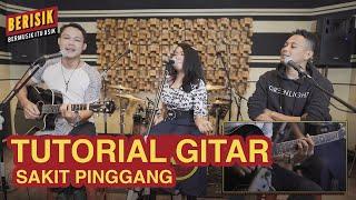Sakit Pinggang - Gamma1 Tutorial Gitar | #Berisik