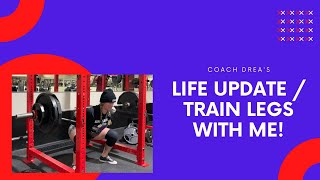 Life Update // Train Legs with Me!