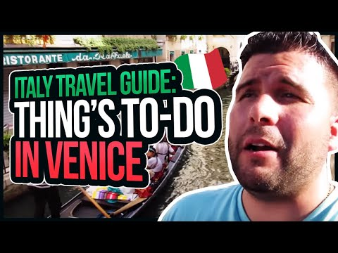 Italy Travel Guide: Thing's To-Do in Venice