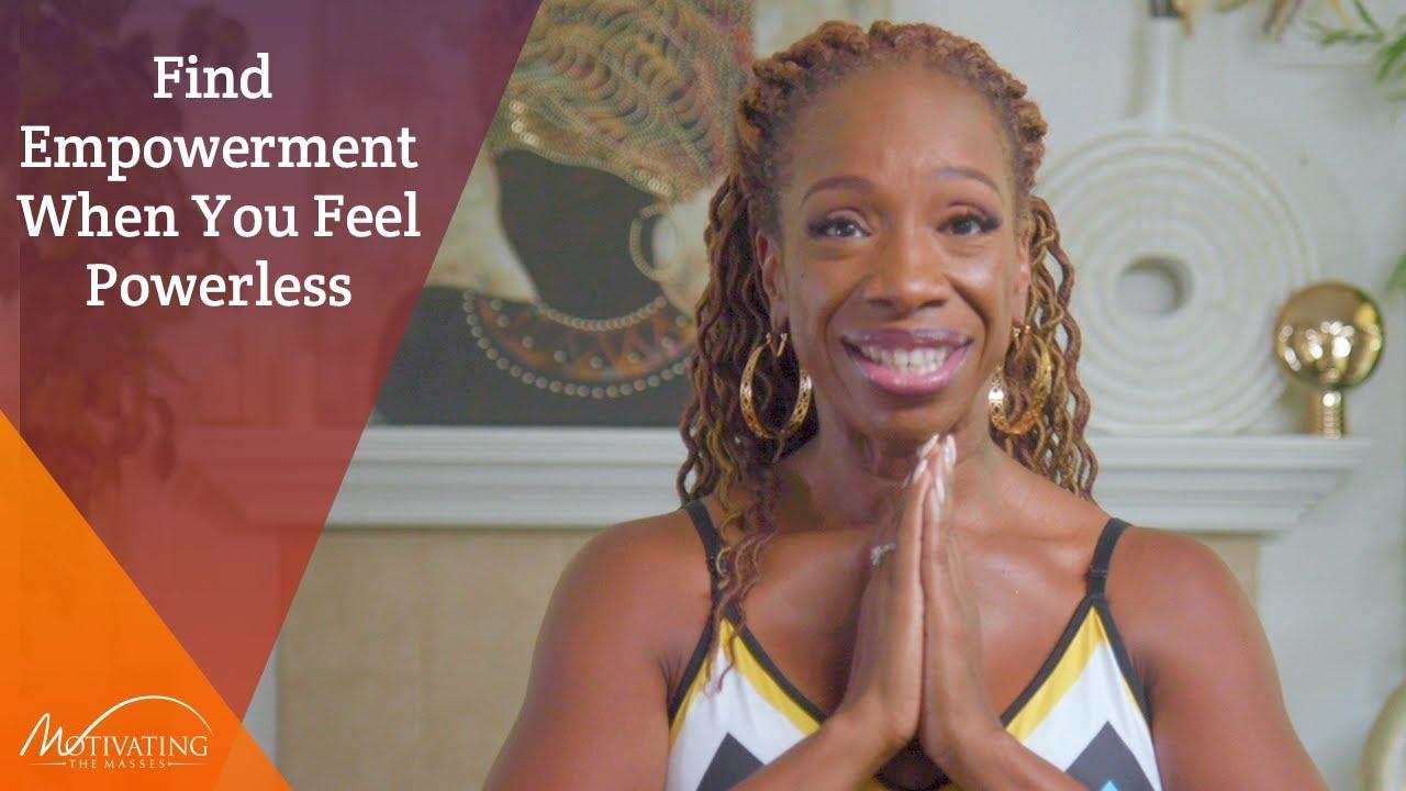 Find Empowerment When You Feel Powerless - Lisa Nichols