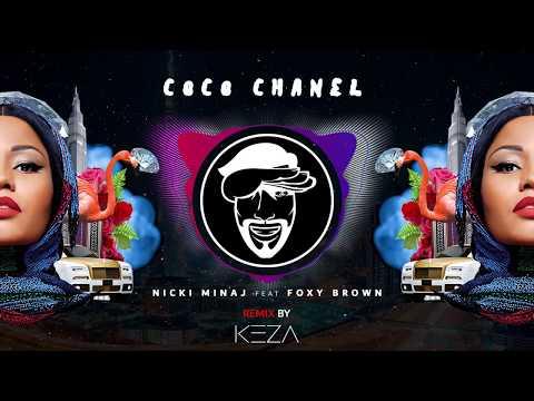 Nicki Minaj - Coco Chanel ft. Foxy Brown (KEZA remix) Mp3