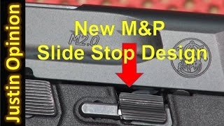 S&W M&P 2.0 - Slide Stop Redesign