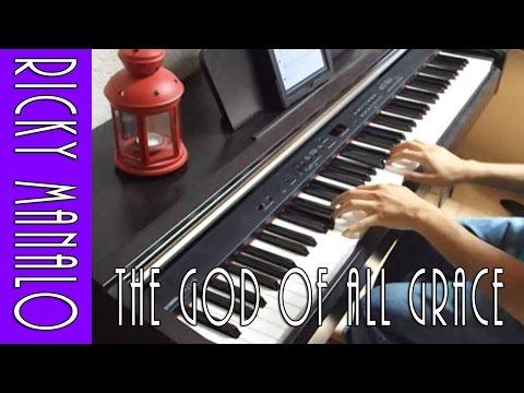 The God Of All Grace - Ricky Manalo || [Piano Cover w/ Lyrics]