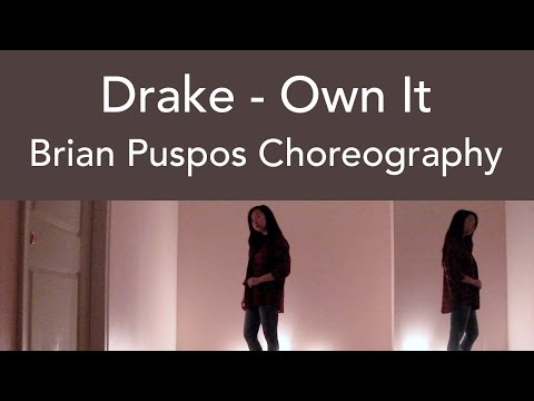 Drake - Own It | Brian Puspos Choreography Cover | Jeanyeo