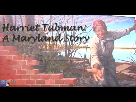 Harriet Tubman: A Maryland Story