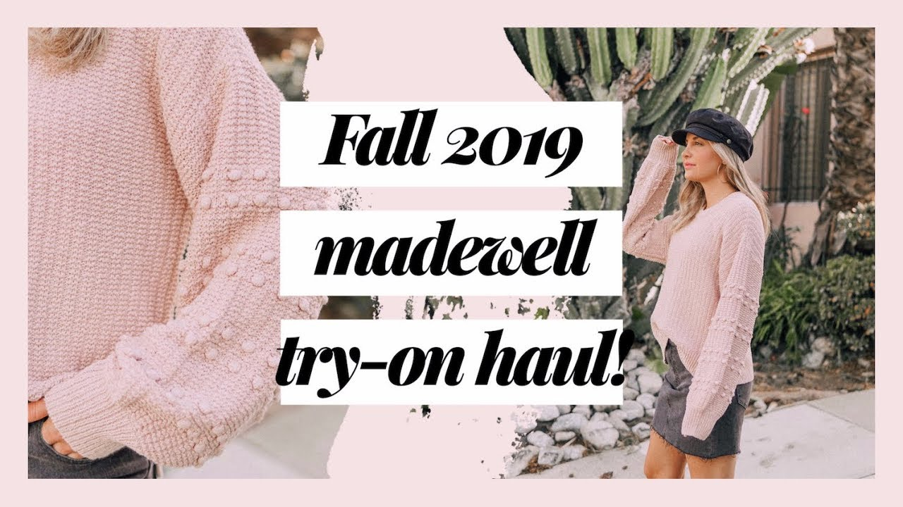 [VIDEO] - FALL 2019 TRY-ON HAUL | Fall outfit ideas from Madewell! 3