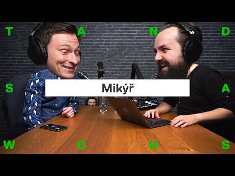 MIKÝŘ: Nejvíc mi vadí Tary a Fizi, jednu epizodu stříhám i 70 hodin