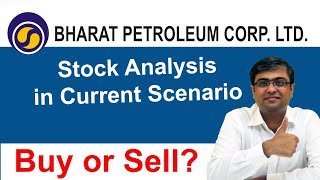 BPCL Stock Analysis in Current Scenario | Buy or Sell or Hold?