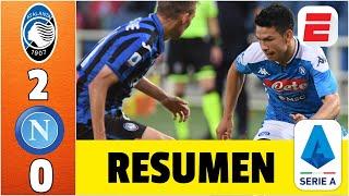 Atalanta Vs Napoli Resumen Serie A | Chucky Lozano DesequilibrÓ Pero No Fue Suficiente | Exclusivos