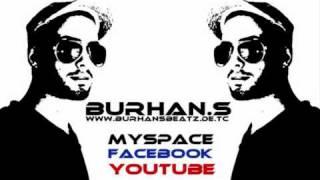 Burhan.S - Es ist aus 2010