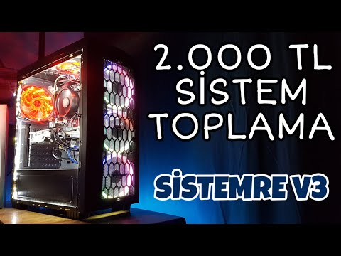 2.000 TL SİSTEM TOPLAMA / SİSTEMRE V3