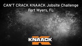 KNAACK® - Can't Crack KNAACK Jobsite Challenge - Fort Myers, FL