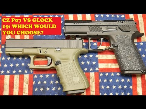 CZ P-07 VS GLOCK 19: WHICH WOULD YOU CHOOSE?