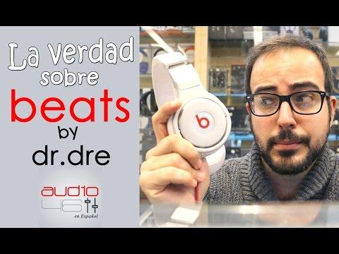 La realidad sobre Beats By Dr Dre.