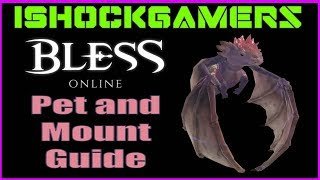 Bless Ultimate Pet and Mount Guide - Every skill available