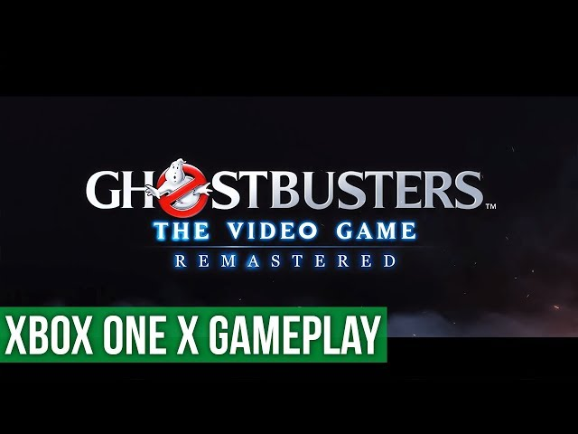 Ghostbusters: The Video Game Remastered - Xbox One X Gameplay / Preview