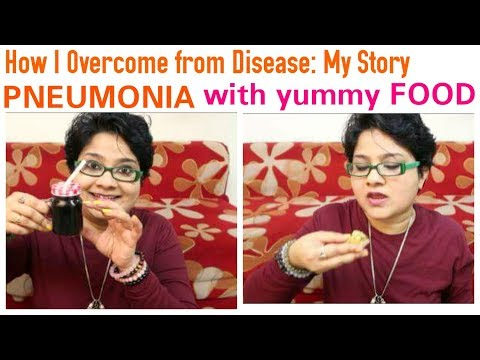 How I overcome from Diseases: Pneumonia Treatment, My Treatm