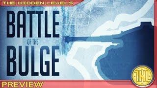 Battle of the Bulge Preview and Gameplay (Steam/PC)