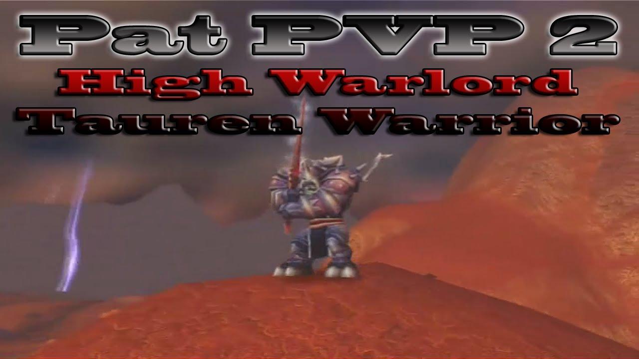 Download Pat PVP 2 - 60 High Warlord Tauren Warrior HD