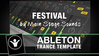 Trance Ableton Live Template - Festival by Main Stage Sounds