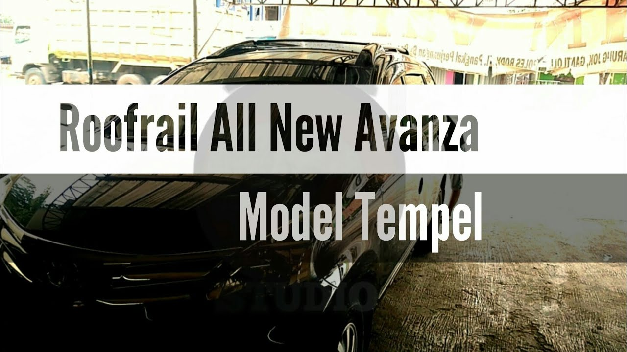 roof rail grand new avanza veloz warna dark brown roofrail all youtube