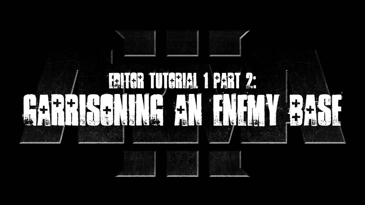 ArmA 3 Editor Tutorials - Building Simple Missions - ARMA 3