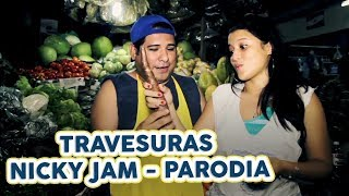 Travesuras -  Nicky Jam Parodia Vender verduras/ JR INN