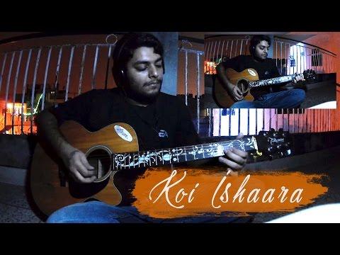 Koi Ishaara Guitar Cover (Instrumental)
