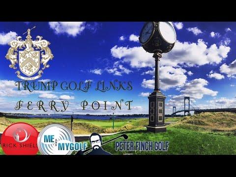 TRUMP GOLF LINKS FERRY POINT, NEW YORK