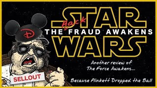Star Wars: The Fraud Awakens -- Yet another review of The Force Awakens