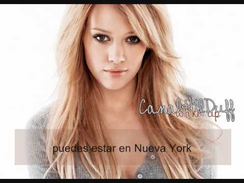 Hilary Duff - wake up (español)