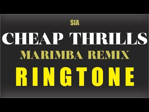 Sia Cheap Thrills Marimba Remix Ringtone