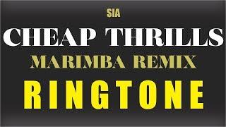 Enjoy marimba remix of cheap thrills (by sia). download now! sia ringtone ________________________________________________ downlo...