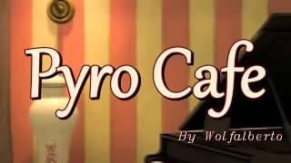 Pyro Cafe [Saxxy Awards 2016 Comedy]